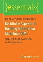 Rechtliche Aspekte im Building Information Modeling (BIM): Schnelleinstieg für Architekten und Bauingenieure (essentials) (German Edition)