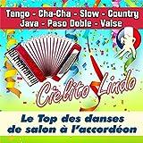 Cielito Lindo - Le Top Des Danses De Salon à L'accordéon (Tango - Cha-Cha - Slow - Country - Java - Paso Doble - Valse)