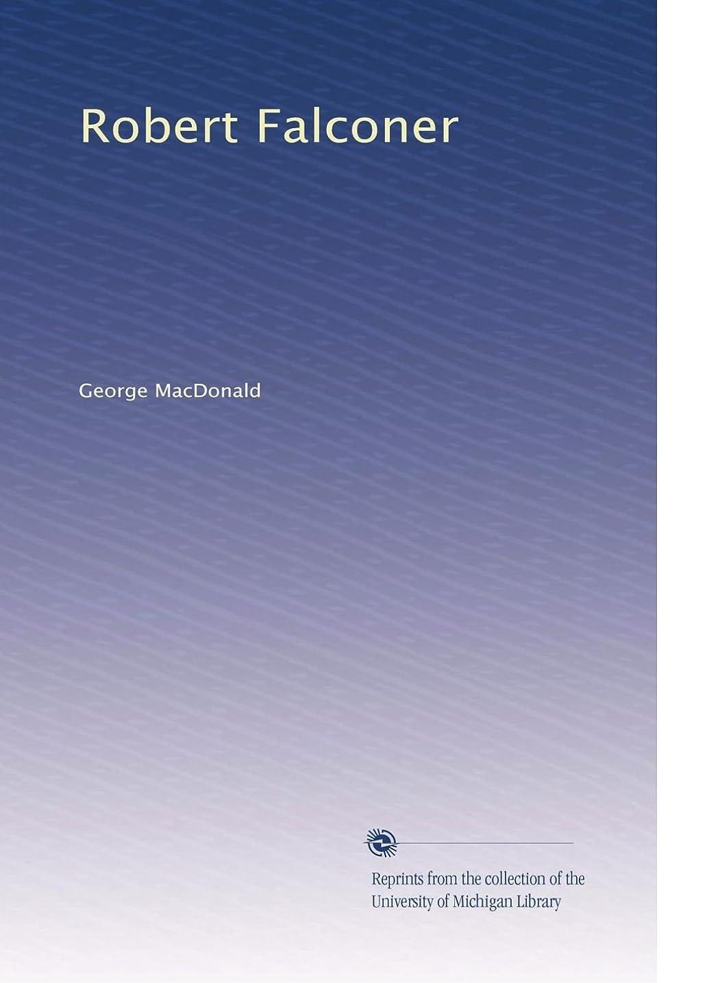 寄り添う名門早くRobert Falconer (Vol.2)