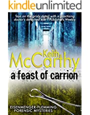 A Feast of Carrion (Eisenmenger-Flemming Forensic Mysteries Book 1)