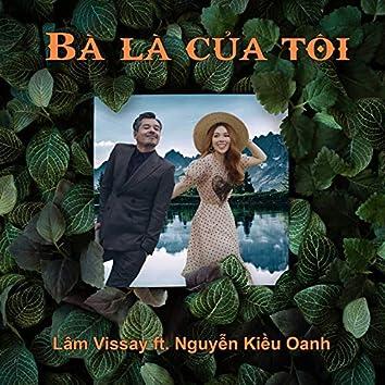Bà Là Của Tôi (feat. Nguyễn Kiều Oanh)