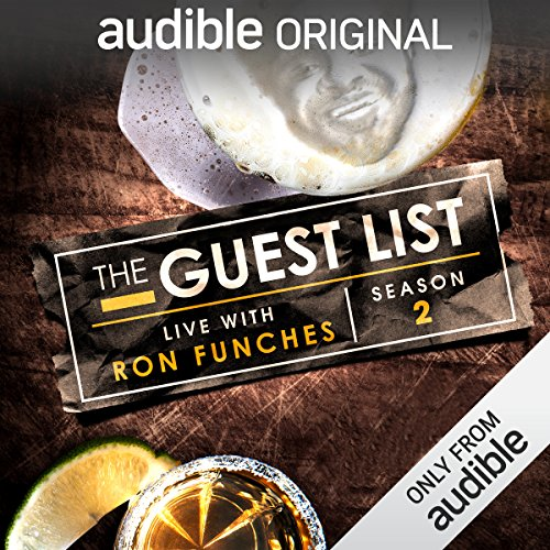 Ep. 10: Airbnb Guest (The Guest List)                   By:                                                                                                                                 Ron Funches,                                                                                        Michael Kosta,                                                                                        Kendra Cunningham,                   and others                      Length: 1 hr and 10 mins     2 ratings     Overall 1.0