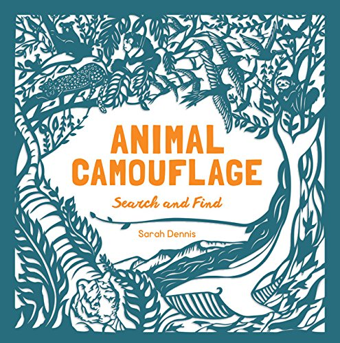 Image of Animal Camouflage: A Search and Find Activity Book: (find and learn about 77 animals in seven regions around the world. For young naturalists ages 6-9)