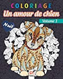 Coloriage – Amour de chien Volume 1 – Nuit: Livre de Coloriage pour Adultes (Mandalas) - Chiens...