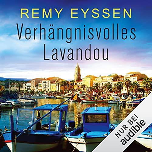 Verhängnisvolles Lavandou: Ein Leon-Ritter-Krimi 7