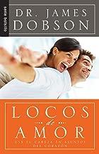Locos de Amor USA tu Cabeza en Asuntos (Spanish Edition)