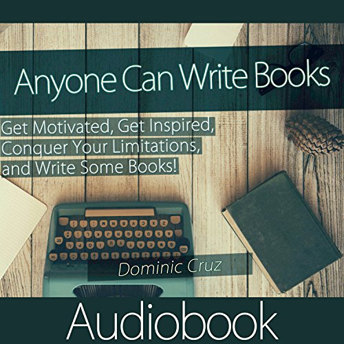 Anyone Can Write Books audiobook cover art