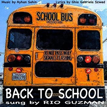 Back to School (feat. Ayhan Sahin Music & Ghia Gabriela Szwed Lyrics) - Single
