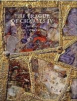 The Prague of Charles IV