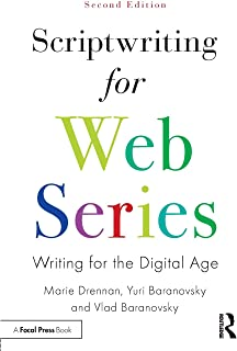 Scriptwriting for Web Series: Writing for the Digital Age