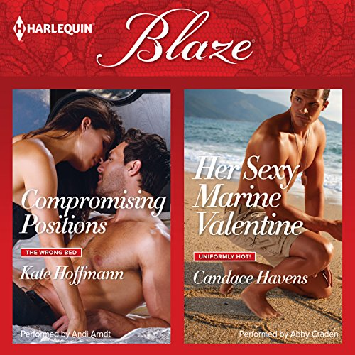 Compromising Positions & Her Sexy Marine Valentine audiobook cover art