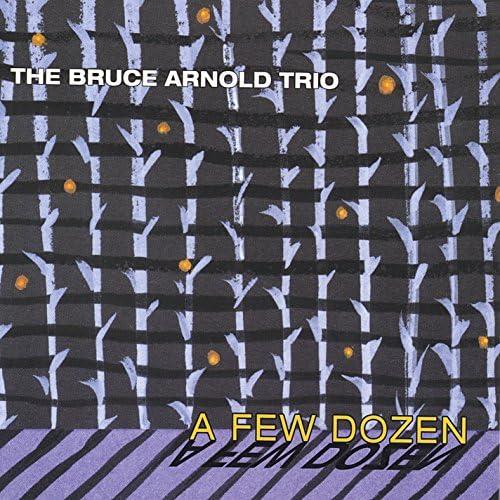 The Bruce Arnold Trio