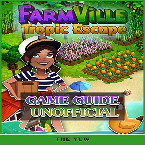 Farmville Tropic Escape Game Guide Unofficial audiobook cover art