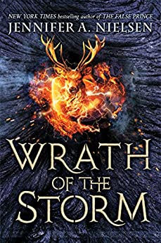Wrath of the Storm (Mark of the Thief #3) by [Jennifer A. Nielsen]