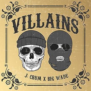 Villains (feat. Big Wade)