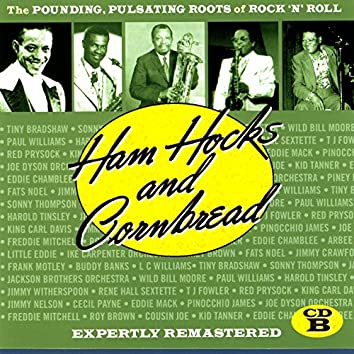 Ham Hocks & Cornbread, Vol. B
