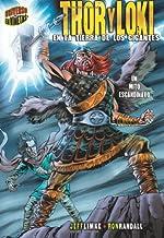 Thor Y Loki / Thor & Loki: En La Tierra De Los Gigantes / In the Land of Giants (Mitos Y Leyendas En Vinetas / Graphic Myt...