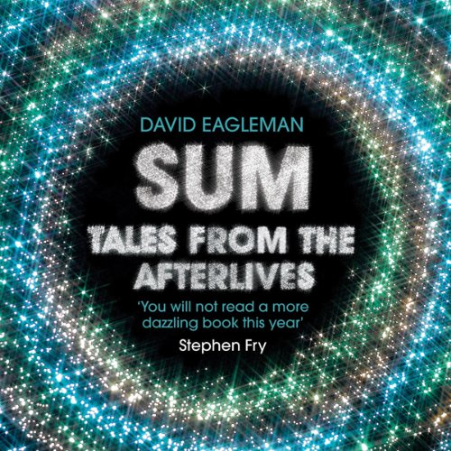 Sum: Tales from the Afterlives                   By:                                                                                                                                 David Eagleman                               Narrated by:                                                                                                                                 Gillian Anderson,                                                                                        Emily Blunt,                                                                                        Nick Cave,                   and others                 Length: 2 hrs and 43 mins     64 ratings     Overall 4.2