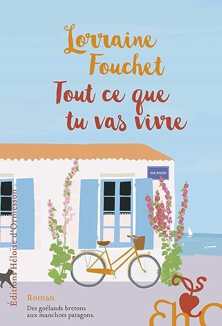 Tout ce que tu vas vivre de Lorraine Fouchet
