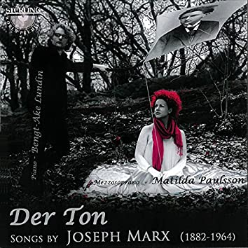 Der Ton, Songs by Joesph Marx