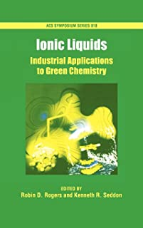 Ionic Liquids: Industrial Applications for Green Chemistry (ACS Symposium Series)