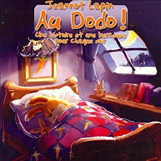 Au Dodo avec Jeannot Lapin                    De :                                                                                                                                 Patrick Jaymes                               Lu par :                                                                                                                                 Frédérique Zoltane                      Durée : 49 min     8 notations     Global 4,5
