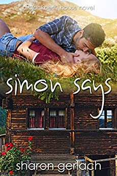 [Sharon Gerlach]のSimon Says (Blackberry House Book 2) (English Edition)