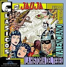 Clásicos en jauja: La historia del tebeo valenciano