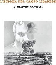 L'Enigma del campo libanese (Italian Edition)