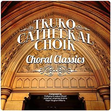 Truro Cathedral Choir: Choral Classics