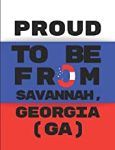 Proud To Be From Savannah, Georgia (GA): Note Book Journal