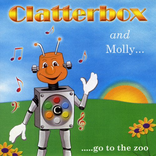 Clatterbox and Molly go to the Zoo cover art