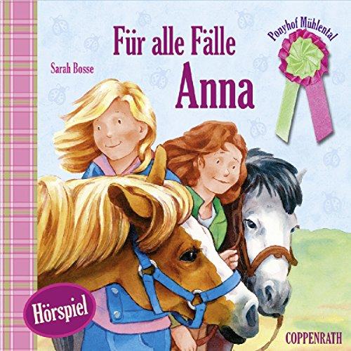 Für alle Fälle Anna (Ponyhof Mühlental 1) Titelbild