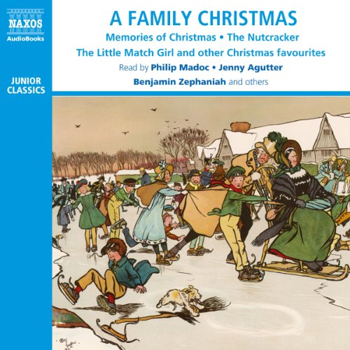 A Family Christmas                   De :                                                                                                                                 Charles Clement Moore,                                                                                        David Angus,                                                                                        Henry Wadsworth Longfellow,                   and others                          Lu par :                                                                                                                                 Philip Madoc,                                                                                        Jenny Agutter,                                                                                        Benjamin Zephaniah                      Durée : 2 h et 34 min     Pas de notations     Global 0,0