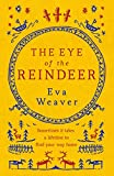 The Eye of the Reindeer: From the author of The Puppet Boy of Warsaw (English Edition)