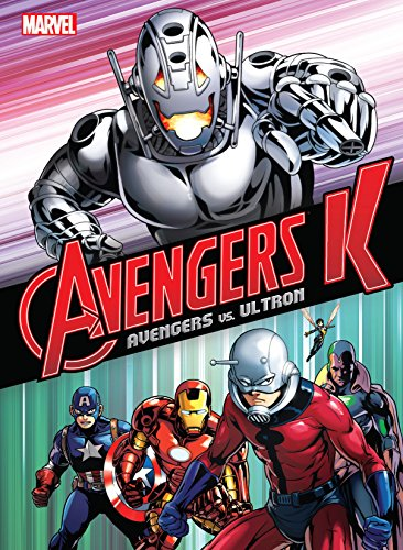 Avengers K - Book One: Avengers vs. Ultron (English Edition)