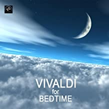 Vivaldi for Bedtime - Toddler Songs and Bedtime Songs to Help Your Baby Sleep Through the Night. Classical Baby Lullaby Songs