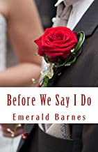 Before We Say I Do: An Entertaining Angels Short Story: Volume 2