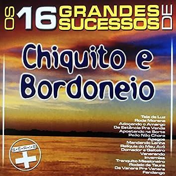 Os 16 Grandes Sucessos de Chiquito & Bordoneio - Série +