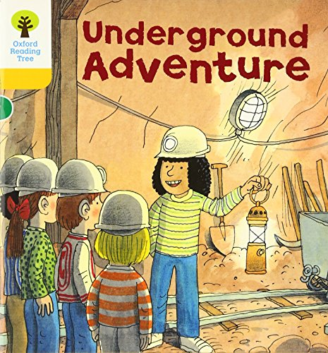 Oxford Reading Tree: Level 5: More Stories A: Underground Adventureの詳細を見る