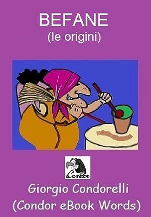 BEFANE (le origini) (Condor eBook Words)