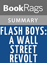 Summary & Study Guide Flash Boys: A Wall Street Revolt by Michael Lewis