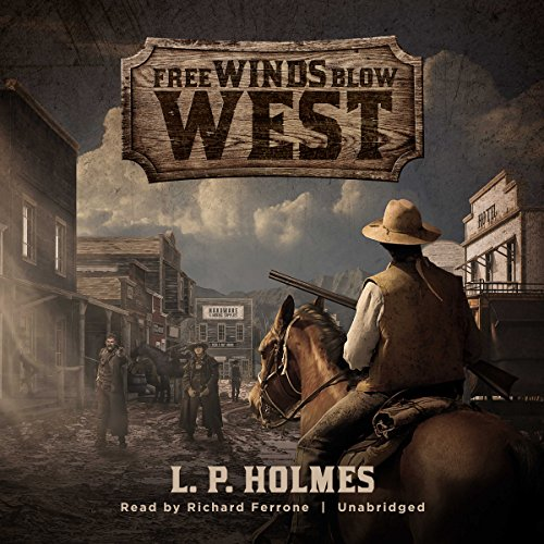 Free Winds Blow West audiobook cover art