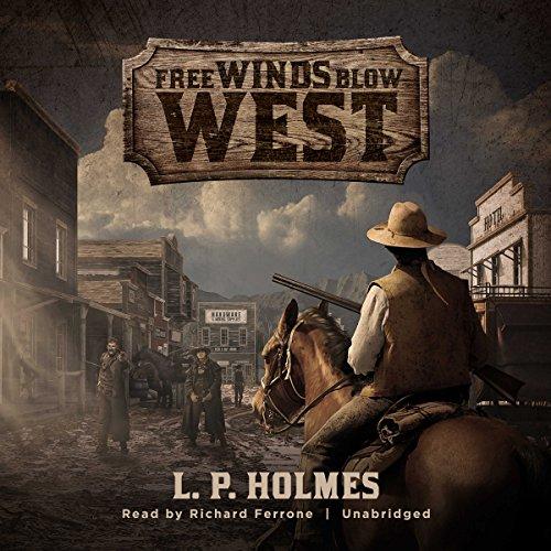 Couverture de Free Winds Blow West