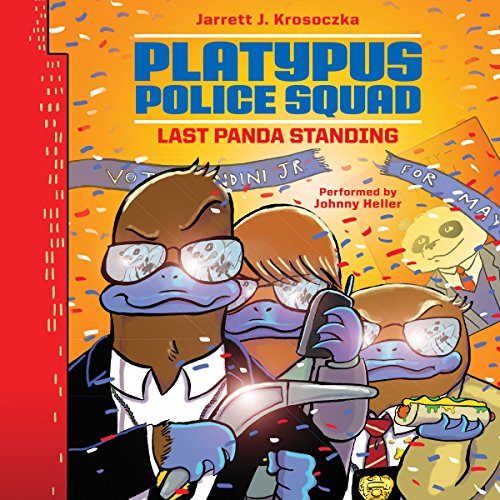 Platypus Police Squad: Last Panda Standing cover art