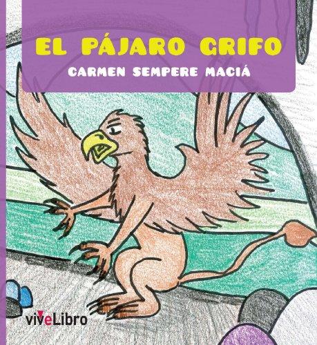 El pájaro Grifo (Infantil nº 4)