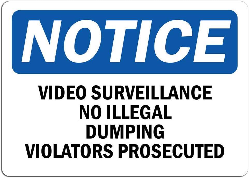 Notice - Video Surveillance No Sign Violators Dumping store Long-awaited Illegal