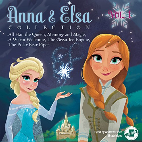 Anna & Elsa Collection, Vol. 1 audiobook cover art