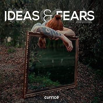 Ideas & Fears