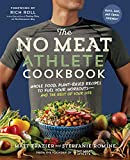 The No Meat Athlete Cookbook: Whole Food, Plant-Based Recipes to Fuel Your Workouts—